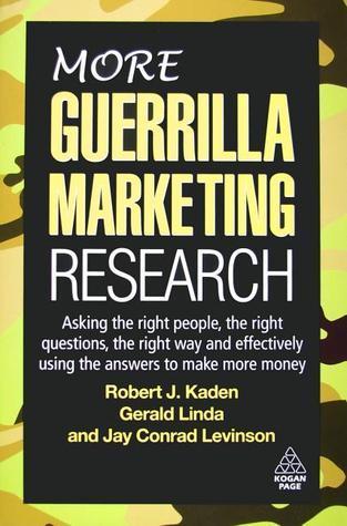 more guerrilla marketing research