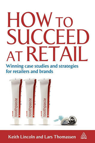 How To Succeed At Retail Winning Case