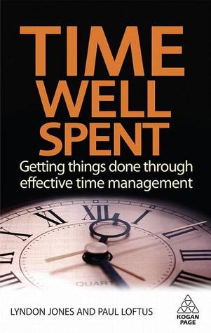 Time-Well-Spent-Getting-Things-Done-Through-Effective-Time-Management