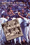 Taking in a Game: A History of Baseball in Asia
