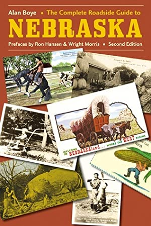 [Ebook] ↠ The Complete Roadside Guide to Nebraska Author Alan Boye – Submitalink.info