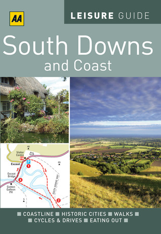 AA Leisure Guide South Downs  Coast