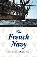 The French Navy and the Seven Years' War