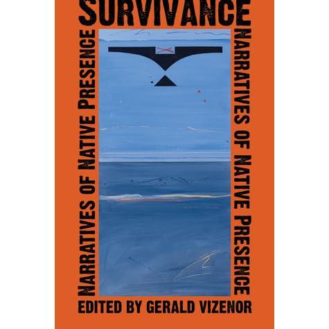 Survivance: Narratives of Native Presence