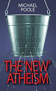 The New Atheism: 10 arguments that don't hold water