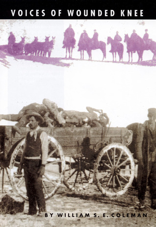 Voices of Wounded Knee by William S.E. Coleman