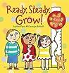 Ready, Steady, Grow!