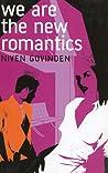 We Are the New Romantics