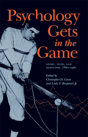 Psychology-Gets-in-the-Game-Sport-Mind-and-Behavior-1880-1960