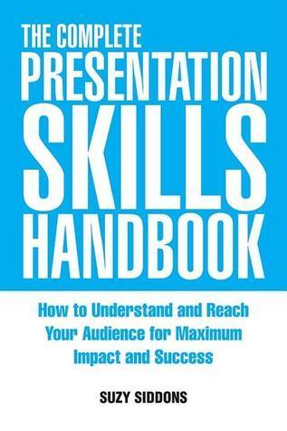 the complete presentation skills handbook