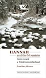 Hannah and the Mountain: Notes toward a Wilderness Fatherhood