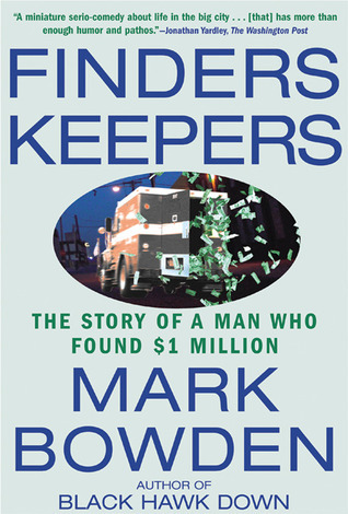 Finders Keepers-The Story of a Man Who Found $1 Million