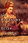 Download ebook The Pleasure of Eliza Lynch by Anne Enright