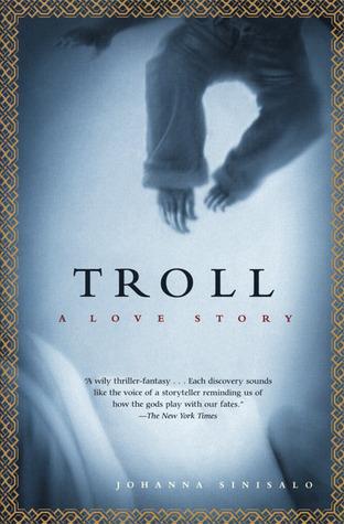 Troll by Johanna Sinisalo