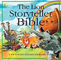 The Lion Storyteller Bible: Read-Aloud Stories