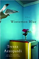 Winterton Blue: A Novel