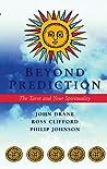 Beyond Prediction: The Tarot and Your Spirituality