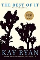 The Best of It: New and Selected Poems