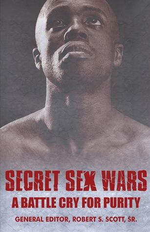 Secret Sex Wars by Robert S. Scott
