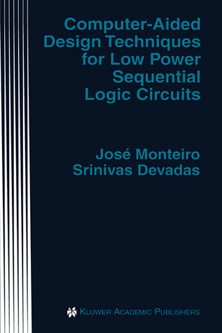 Computer-Aided Design Techniques for Low Power Sequential Logic Circuits