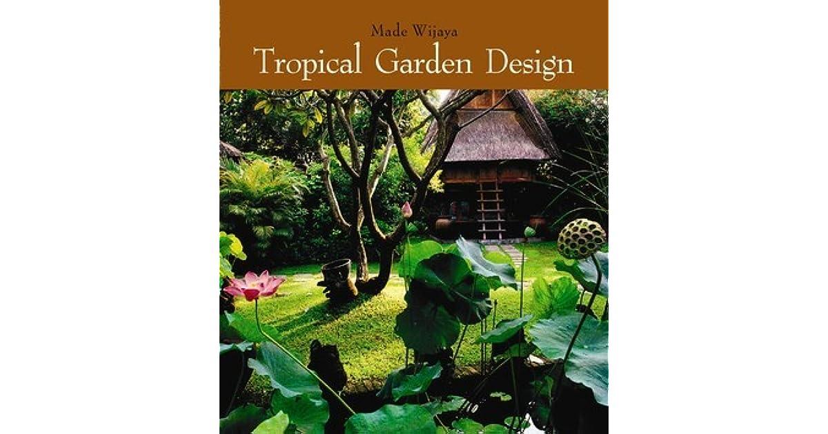 Tropical Garden Design By Made Wijaya