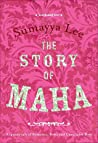 The Story of Maha by Sumayya Lee