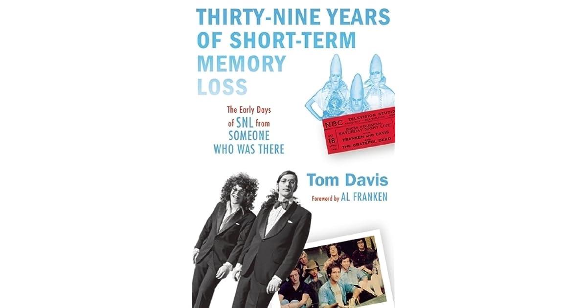 Loss of Short Term Memory