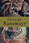 The Last World by Christoph Ransmayr audiobook