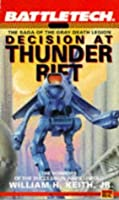Decision at Thunder Rift (Saga of the Grey Death Legion, #1)