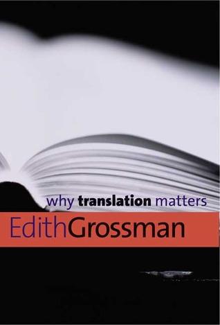 Why Translation Matters