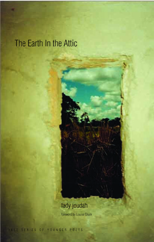 Fady Joudah - The Earth in the Attic