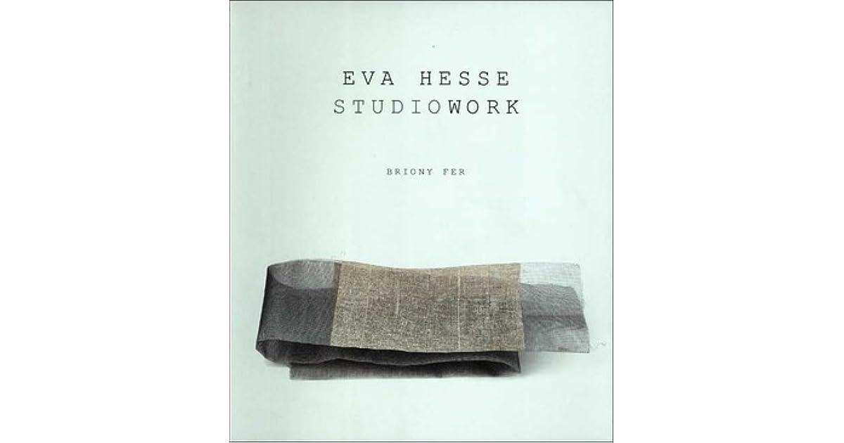 Eva Hesse Studiowork By Briony Fer
