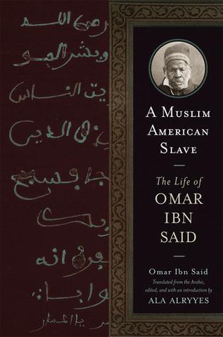 A Muslim American Slave by Omar Ibn Said