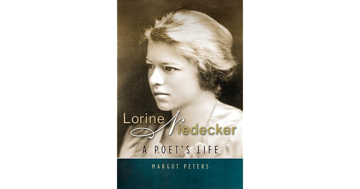 Lorine Niedecker A Poets Life By Margot Peters