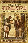 Æthelstan: The First King of England