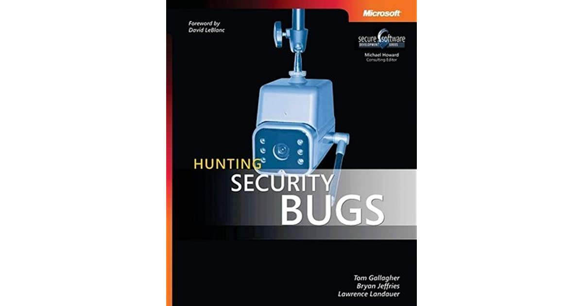 Hunting Security Bugs