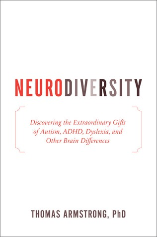 Thinking About Autism And Neurodiversity >> Neurodiversity Discovering The Extraordinary Gifts Of
