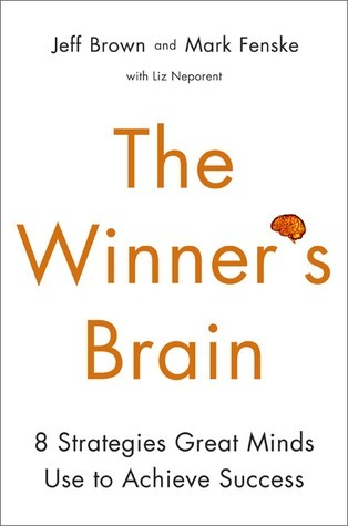 The-Winner-s-Brain-8-Strategies-Great-Minds-Use-to-Achieve-Success