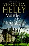 Murder My Neighbour (Ellie Quicke, #12)