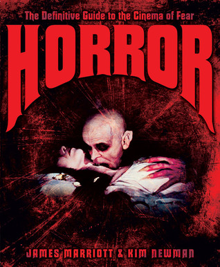 Horror: The Definitive Guide to the Cinema of Fear