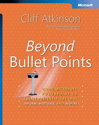 Beyond Bullet Points: Using Microsoft PowerPoint to Create
