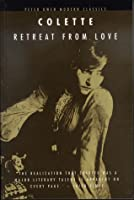Retreat from Love