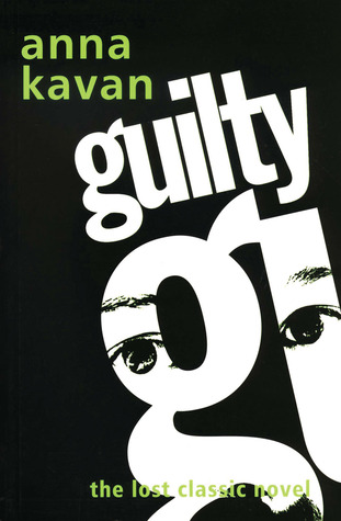 Guilty by Anna Kavan