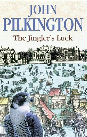 The Jinglers Luck John  Pilkington