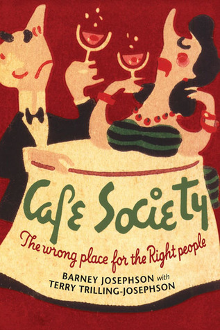 Cafe Society - The Wrong Place for the Right People