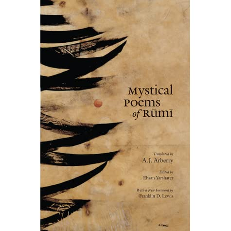 Mystical Poems Of Rumi By Rumi