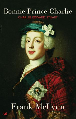 Bonnie Prince Charlie: Charles Edward Stuart