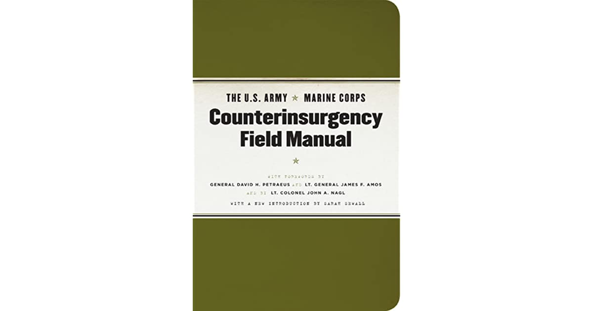 The U S Army Marine Corps Counterinsurgency Field Manual By U S Department Of The Army