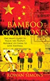 Bamboo Goalposts by Rowan Simons