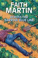 Across the Narrow Blue Line (DI Hillary Greene, #9)
